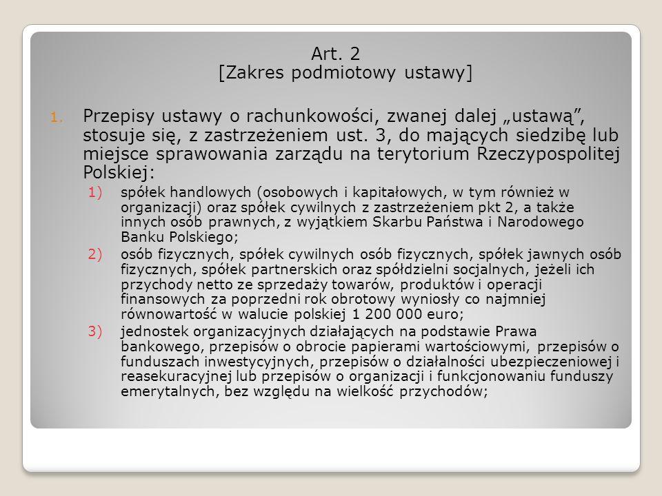 Art. 2 [Zakres podmiotowy ustawy]